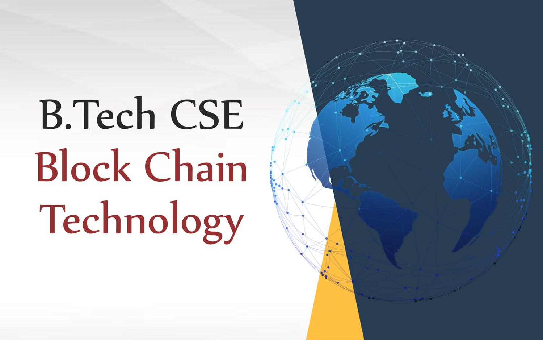 B.Tech CSE Block Chain Technology
