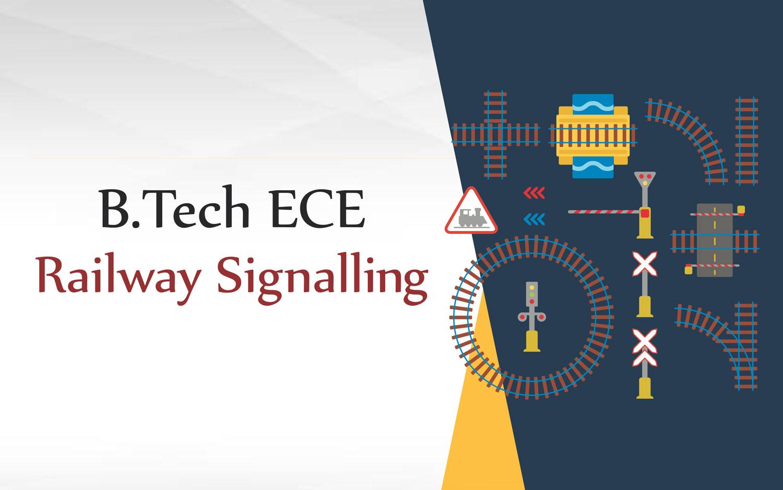 b-tech-ece-railway-signalling