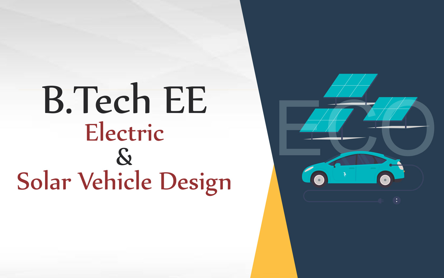 B.Tech EE Electric & Solar Vehicle Design